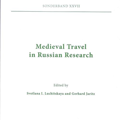 Medieval Travel in Russian Research
